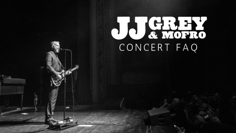 JJ Grey & Mofro Concert FAQ